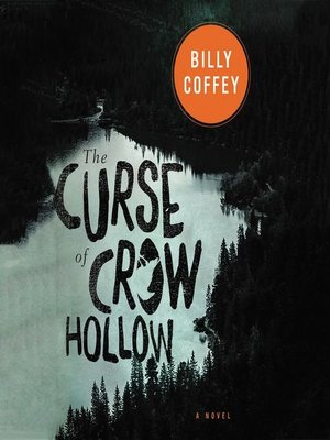 cover image of The Curse of Crow Hollow